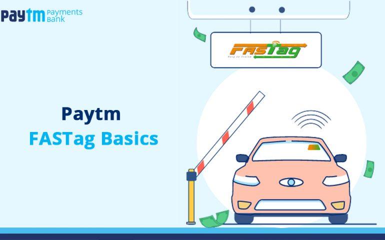 Paytm FASTag Basics